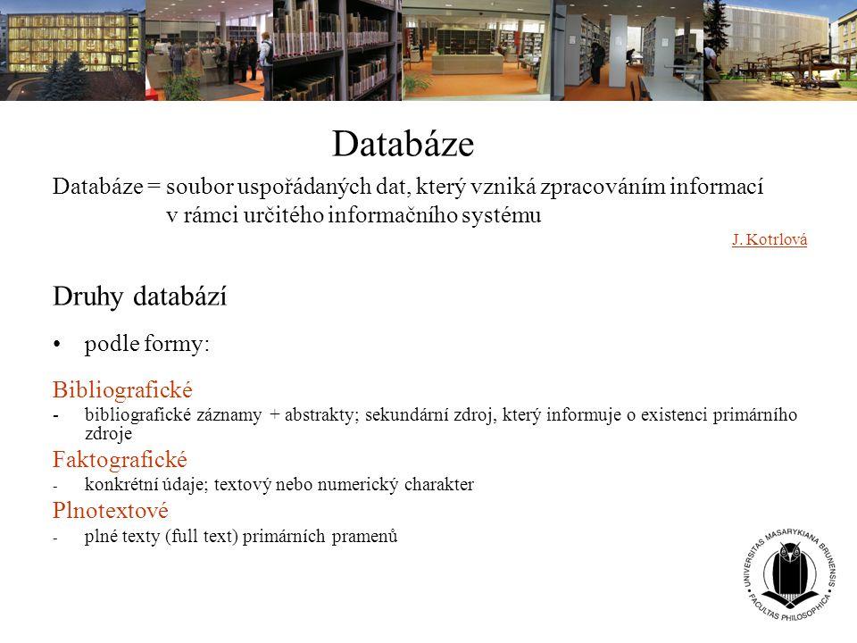 Databáze Druhy databází