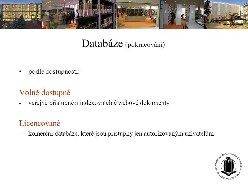 Databáze (pokračování)