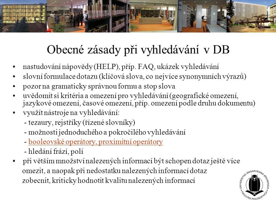 Obecné zásady při vyhledávání v DB