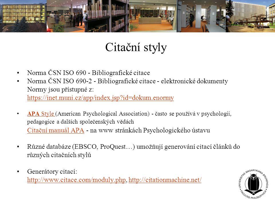 Citační styly Norma ČSN ISO 690 - Bibliografické citace