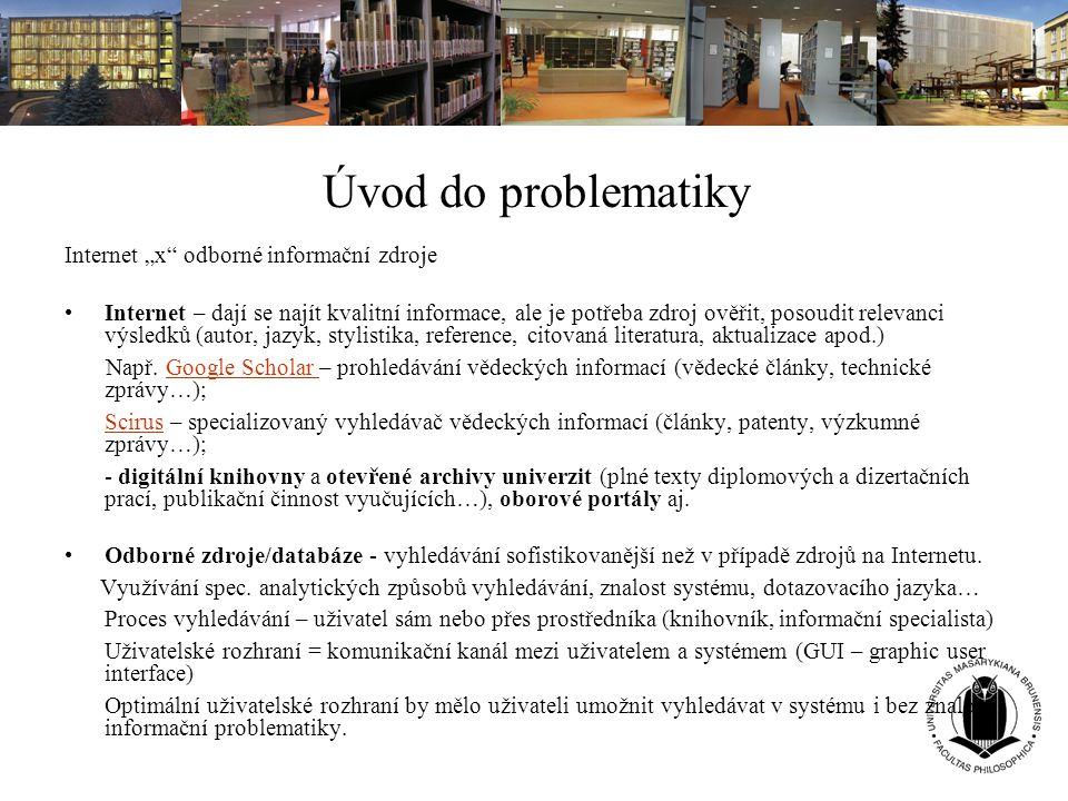 "Úvod do problematiky Internet ""x odborné informační zdroje"