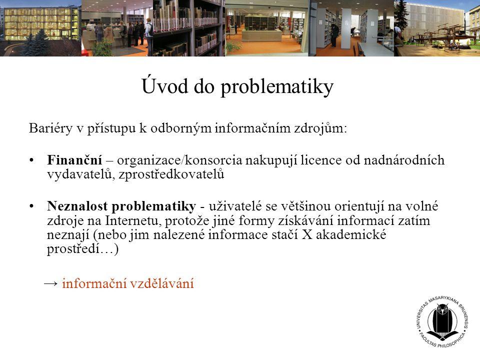 Úvod do problematiky Bariéry v přístupu k odborným informačním zdrojům: