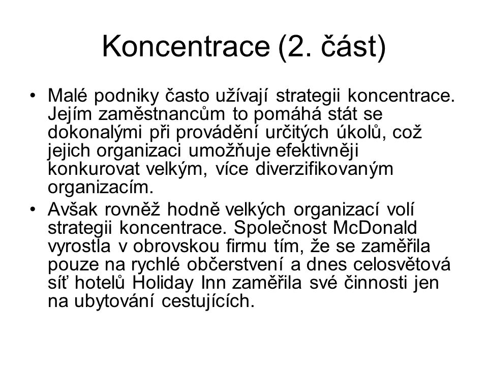 Koncentrace (2. část)