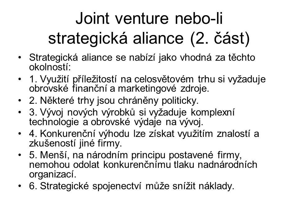 Joint venture nebo-li strategická aliance (2. část)