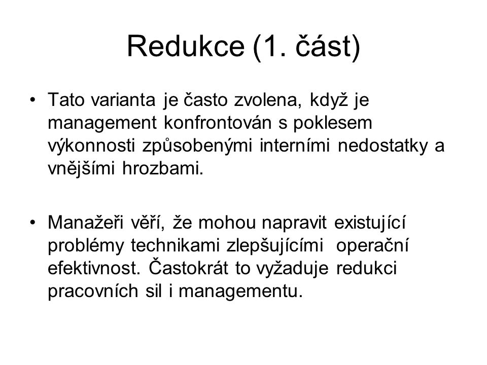 Redukce (1. část)