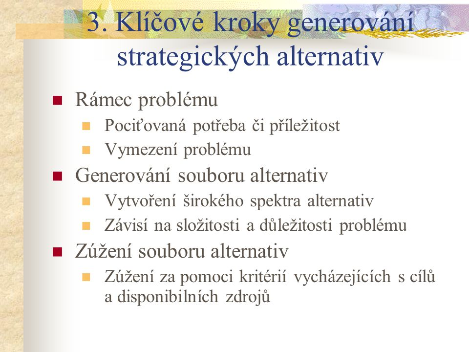 3. Klíčové kroky generování strategických alternativ