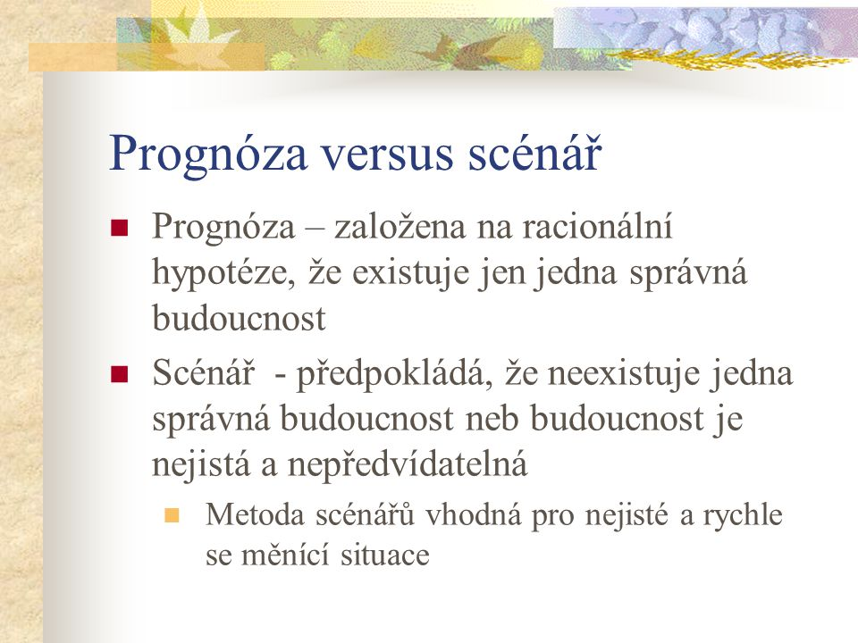 Prognóza versus scénář