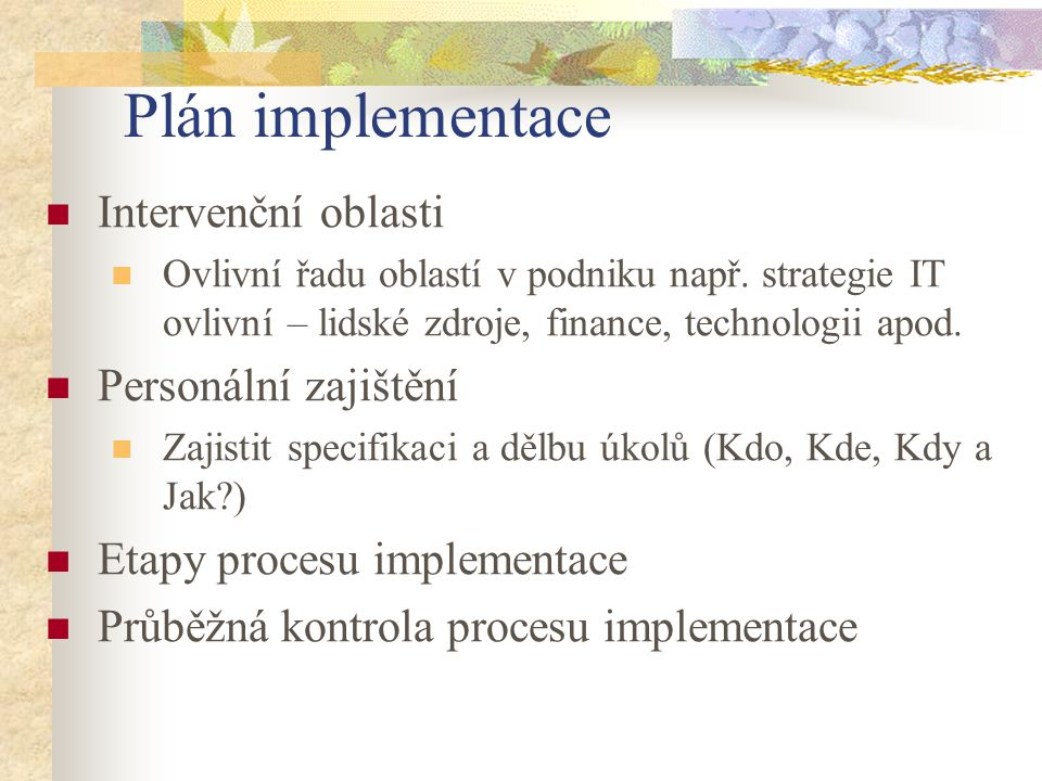 Plán implementace Intervenční oblasti Personální zajištění