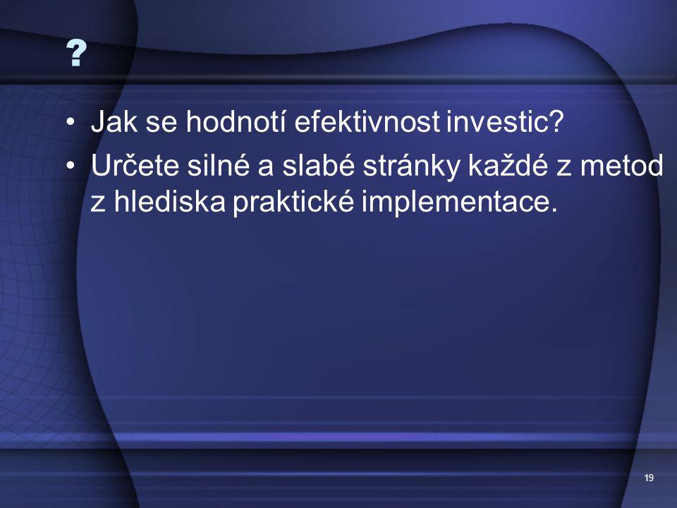 Jak se hodnotí efektivnost investic