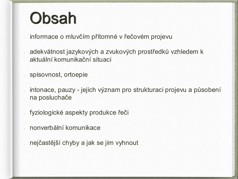 Obsah informace o mluvčím přítomné v řečovém projevu