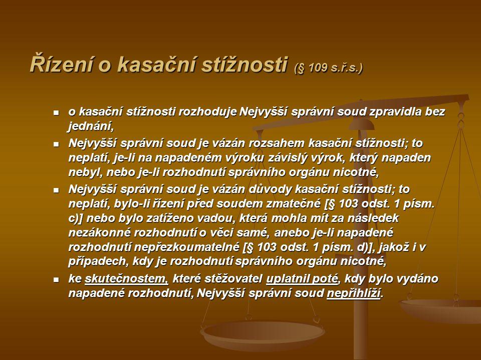 Řízení o kasační stížnosti (§ 109 s.ř.s.)
