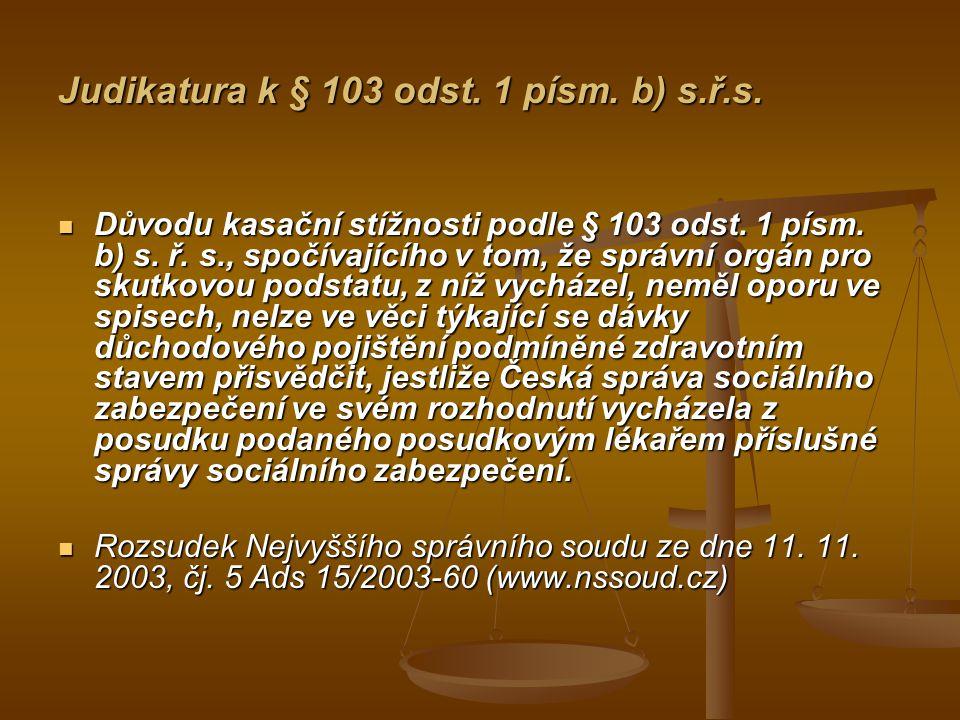 Judikatura k § 103 odst. 1 písm. b) s.ř.s.