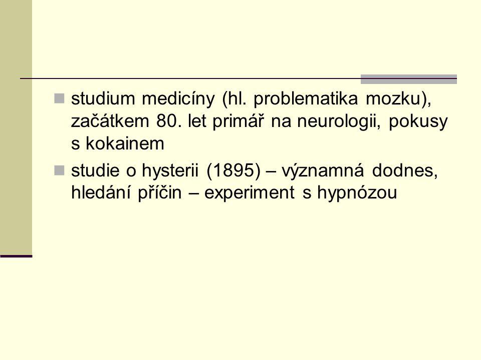 studium medicíny (hl. problematika mozku), začátkem 80