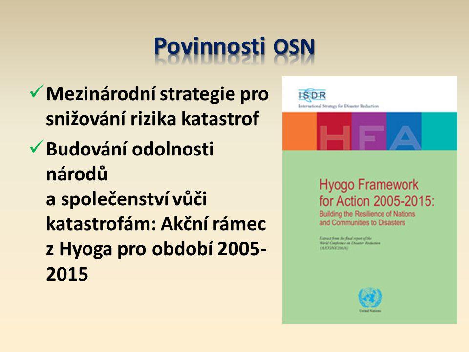 Povinnosti OSN Mezinárodní strategie pro snižování rizika katastrof