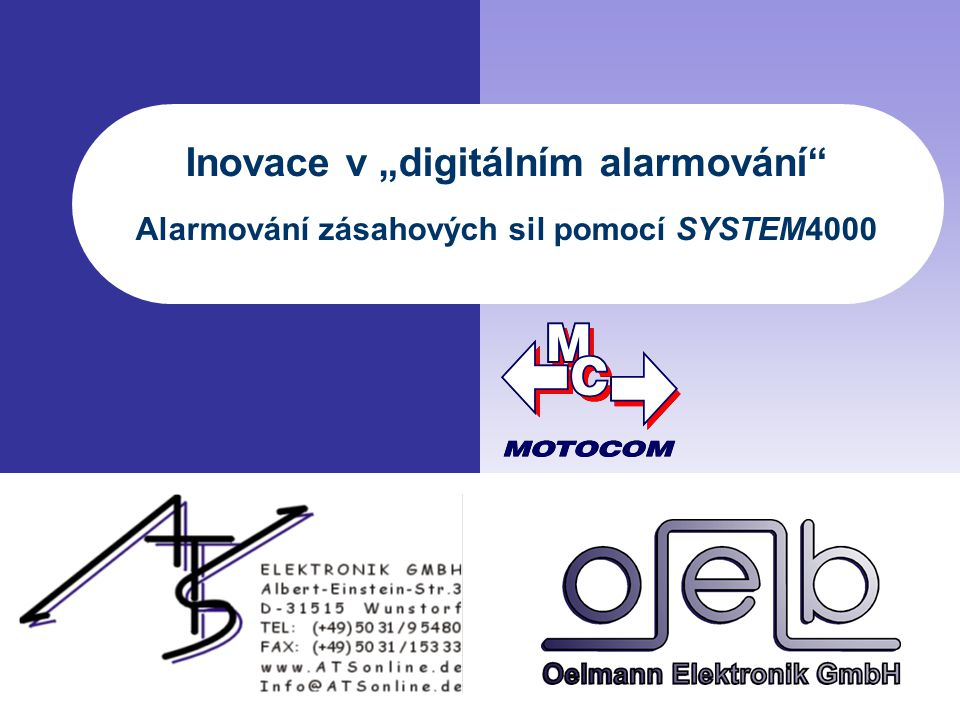 """Inovace v """"digitálním alarmování Alarmování zásahových sil pomocí SYSTEM4000"""