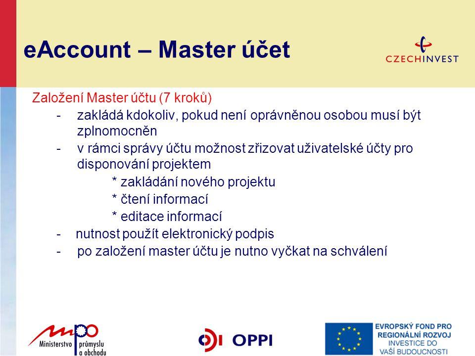 eAccount – Master účet Založení Master účtu (7 kroků)