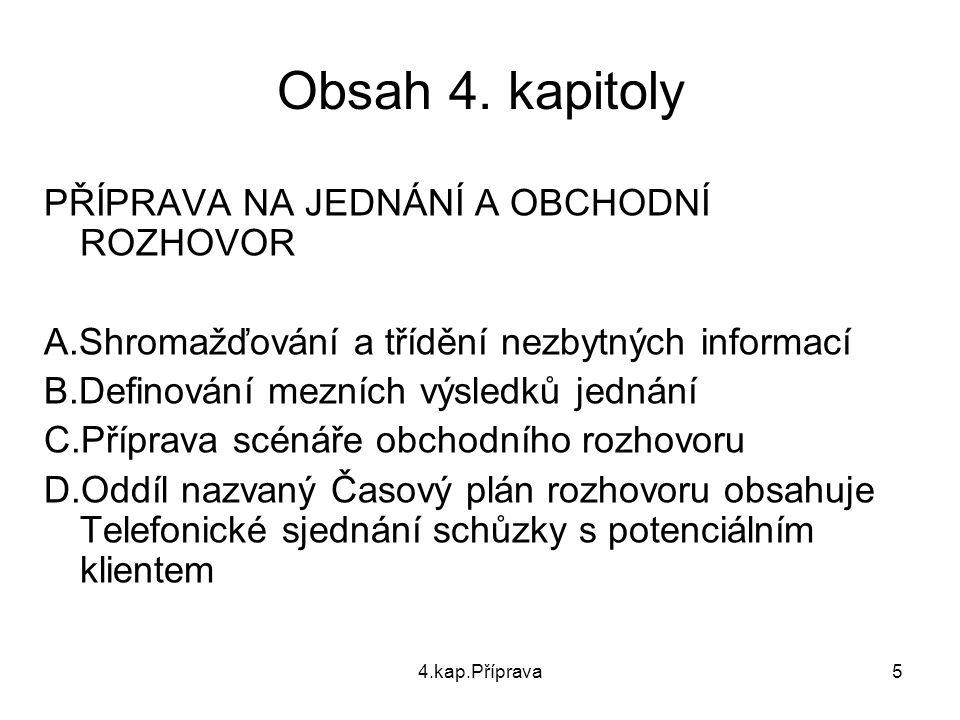 Obsah 4. kapitoly PŘÍPRAVA NA JEDNÁNÍ A OBCHODNÍ ROZHOVOR