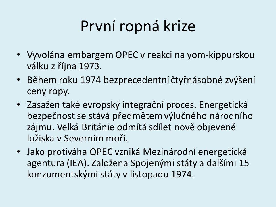 První ropná krize Vyvolána embargem OPEC v reakci na yom-kippurskou válku z října 1973.