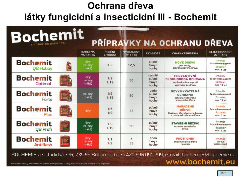 Ochrana dřeva látky fungicidní a insecticidní III - Bochemit