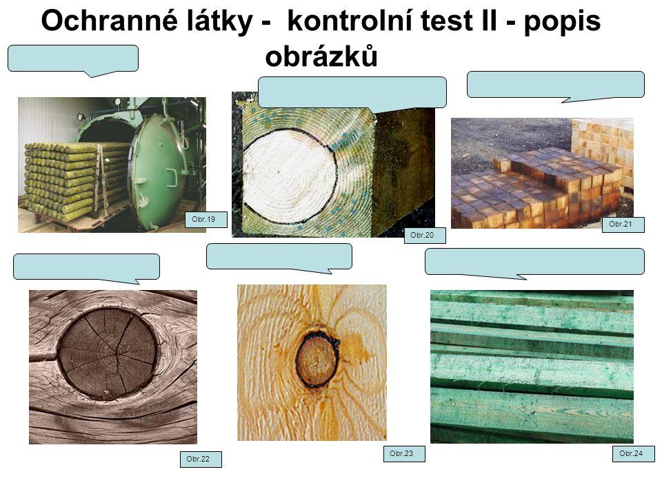 Ochranné látky - kontrolní test II - popis obrázků