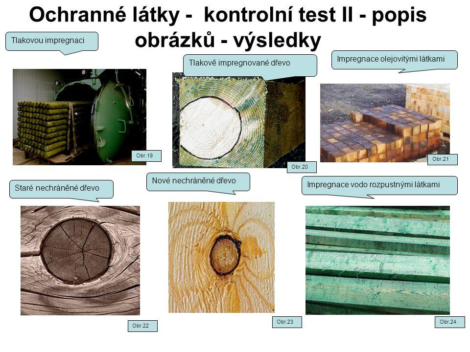 Ochranné látky - kontrolní test II - popis obrázků - výsledky