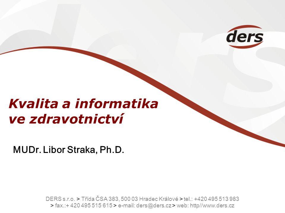 Kvalita a informatika ve zdravotnictví