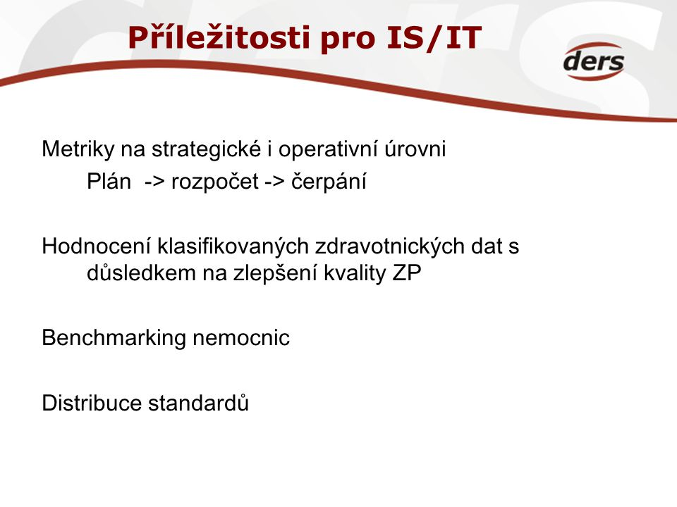 Příležitosti pro IS/IT