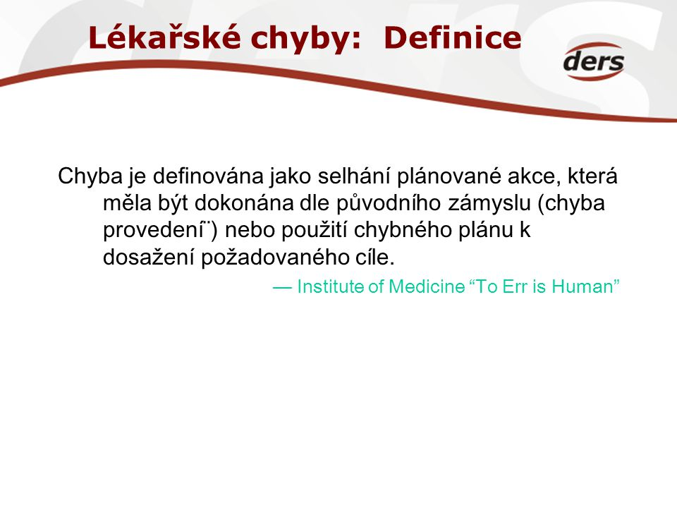 Lékařské chyby: Definice