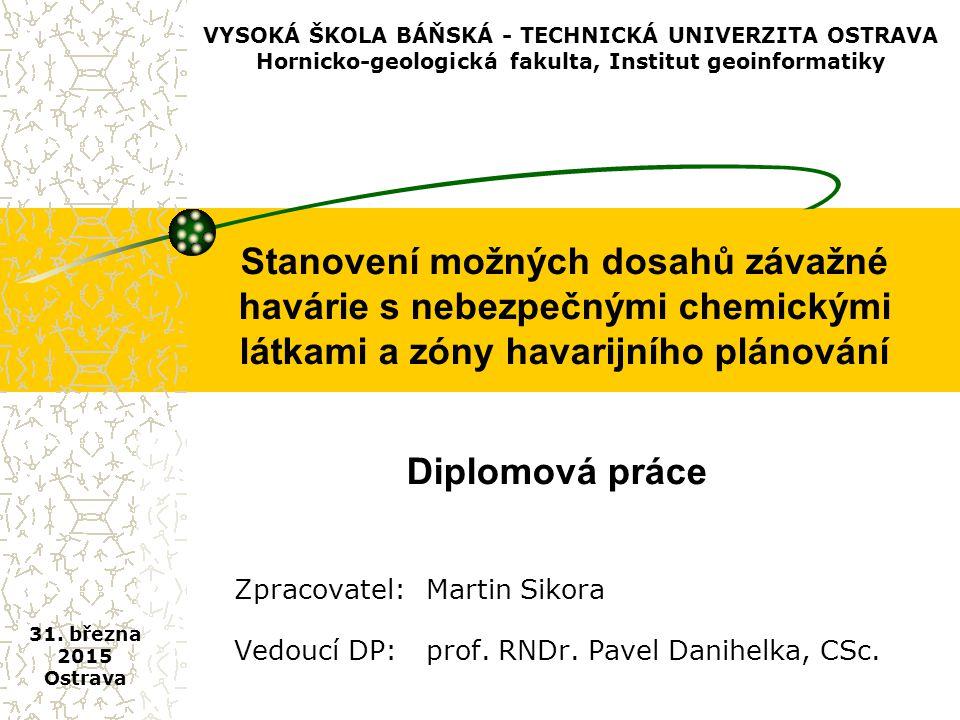 VYSOKÁ ŠKOLA BÁŇSKÁ - TECHNICKÁ UNIVERZITA OSTRAVA Hornicko-geologická fakulta, Institut geoinformatiky
