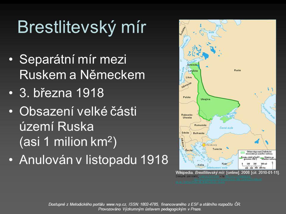 Brestlitevský mír Separátní mír mezi Ruskem a Německem 3. března 1918
