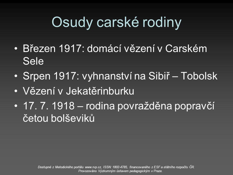 Osudy carské rodiny Březen 1917: domácí vězení v Carském Sele