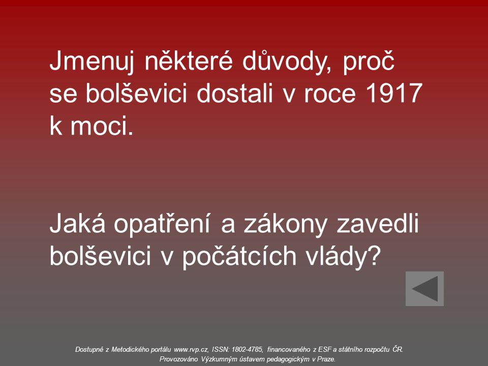 Jmenuj některé důvody, proč se bolševici dostali v roce 1917 k moci.