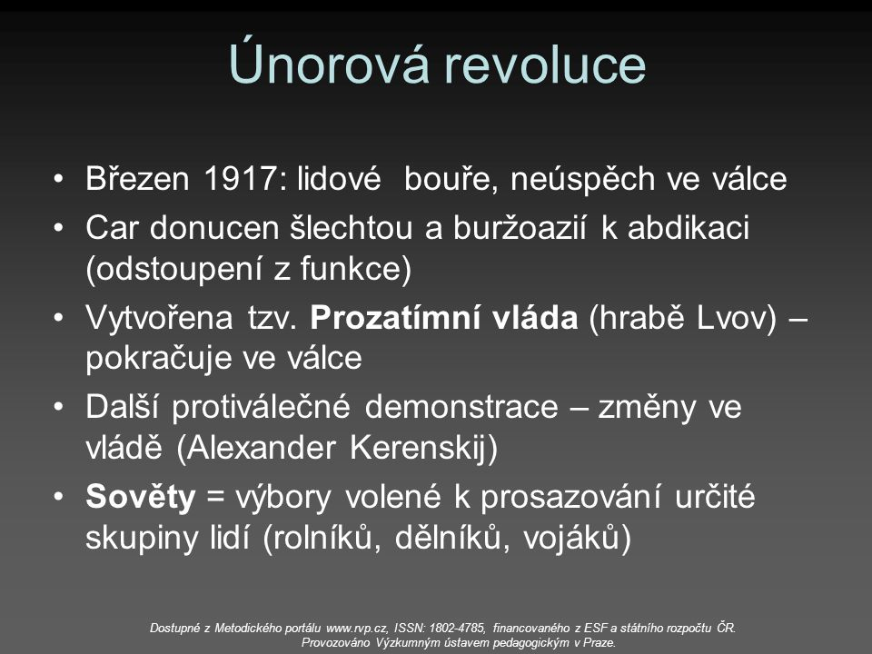 Únorová revoluce Březen 1917: lidové bouře, neúspěch ve válce
