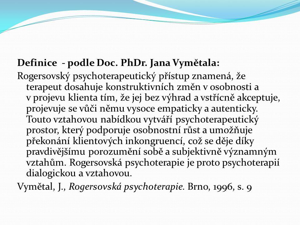 Definice - podle Doc. PhDr. Jana Vymětala:
