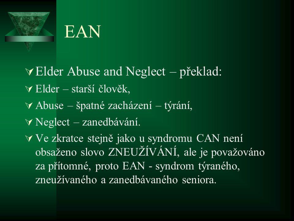 EAN Elder Abuse and Neglect – překlad: Elder – starší člověk,