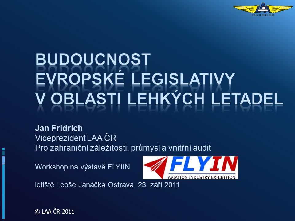 Budoucnost evropské legislativy v oblasti lehkých letadel