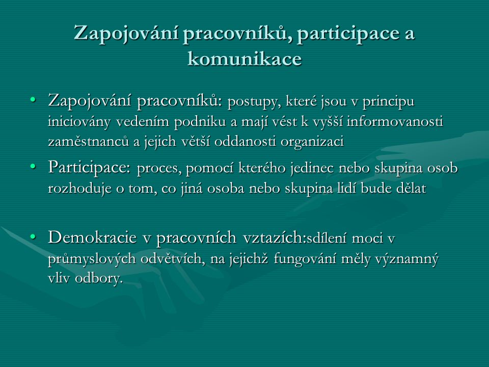Zapojování pracovníků, participace a komunikace