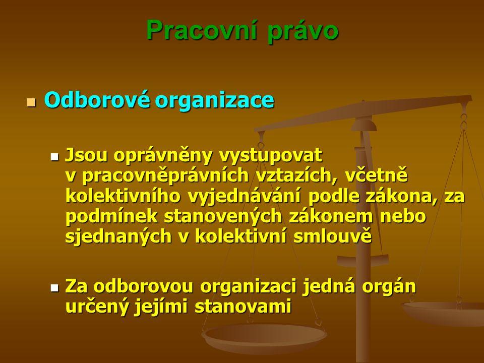 Pracovní právo Odborové organizace