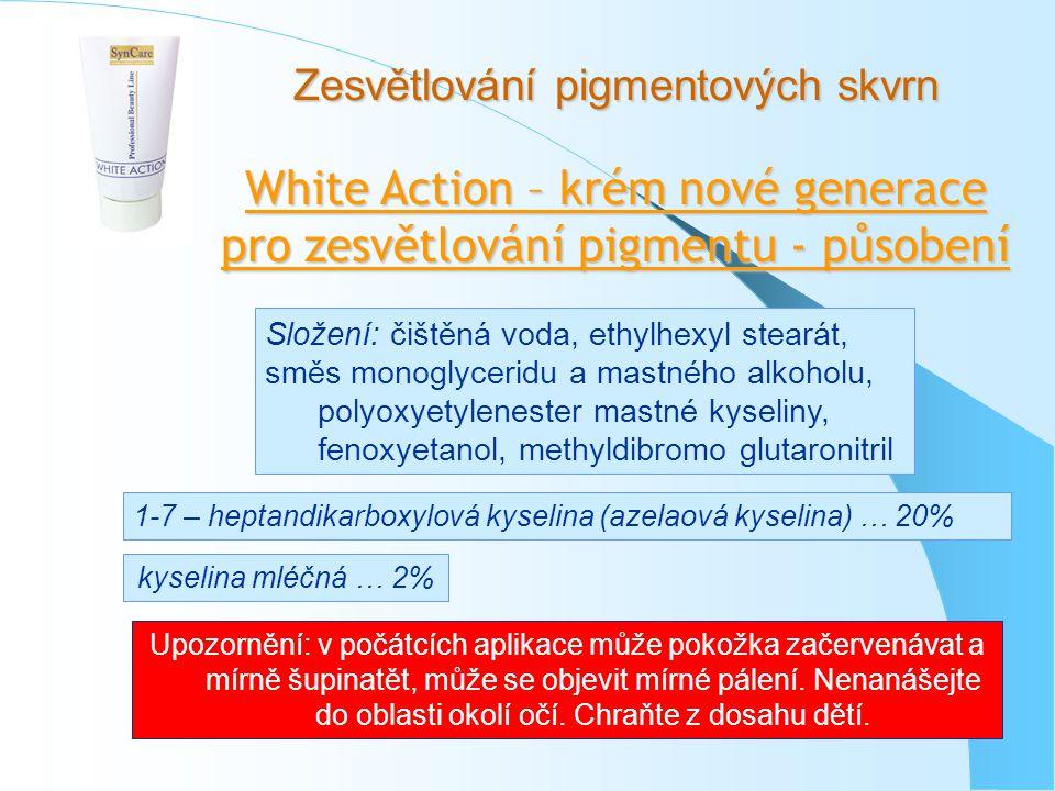 White Action – krém nové generace pro zesvětlování pigmentu - působení