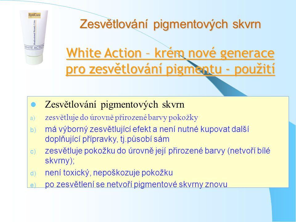 White Action – krém nové generace pro zesvětlování pigmentu - použití