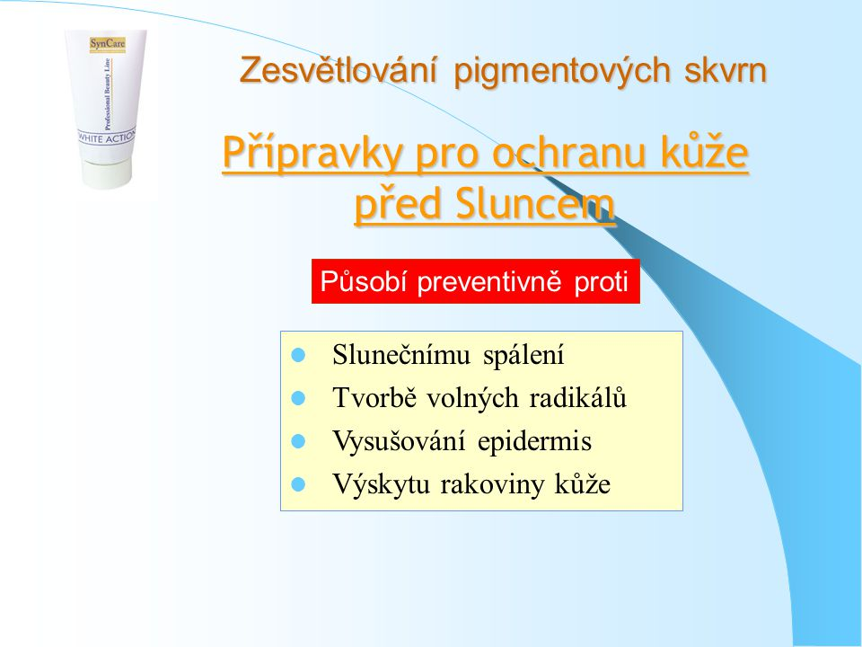 Přípravky pro ochranu kůže před Sluncem