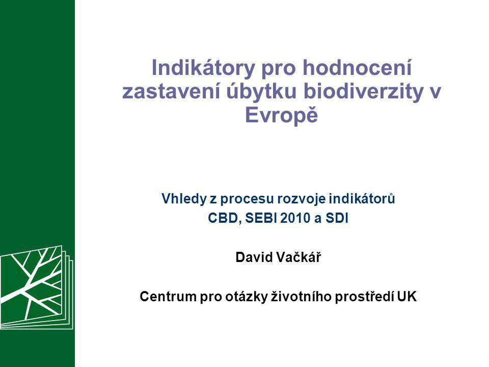 Indikátory pro hodnocení zastavení úbytku biodiverzity v Evropě