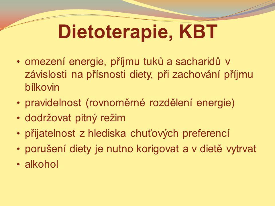 Dietoterapie, KBT omezení energie, příjmu tuků a sacharidů v závislosti na přísnosti diety, při zachování příjmu bílkovin.