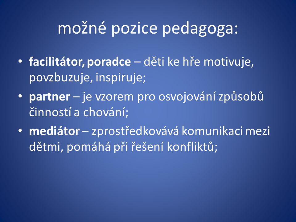 možné pozice pedagoga: