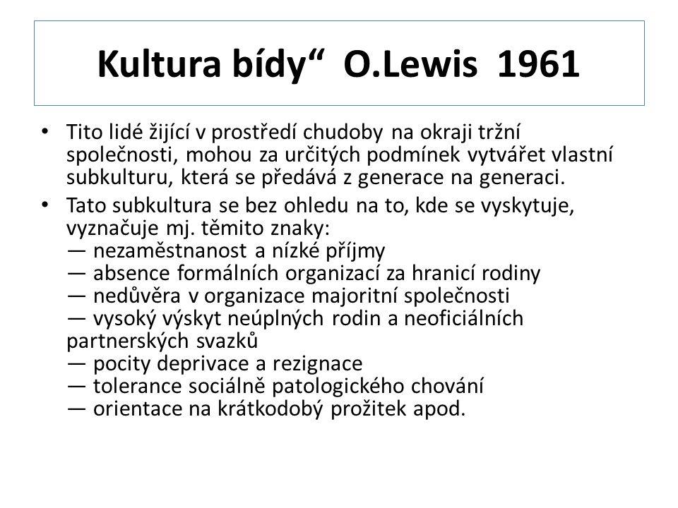Kultura bídy O.Lewis 1961