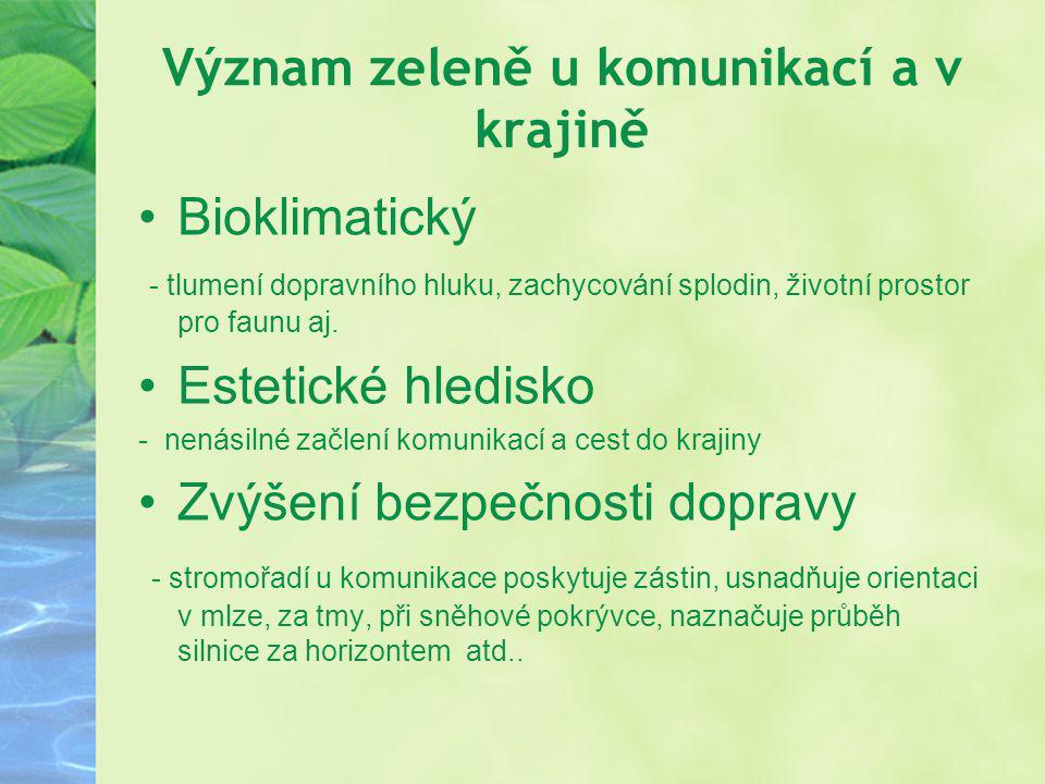 Význam zeleně u komunikací a v krajině