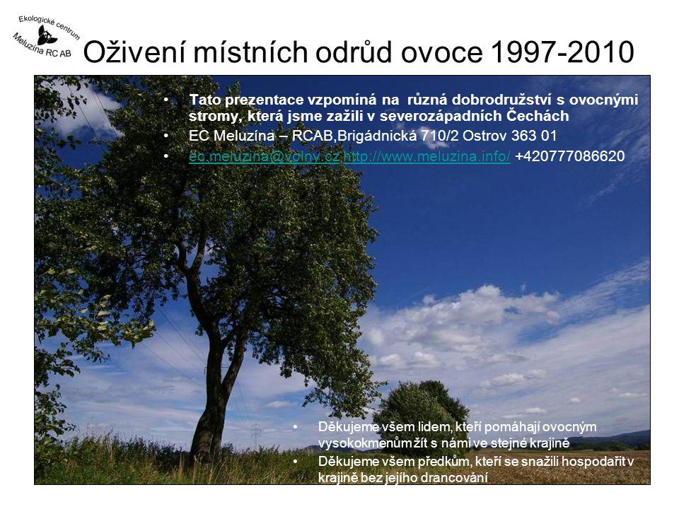 Oživení místních odrůd ovoce 1997-2010