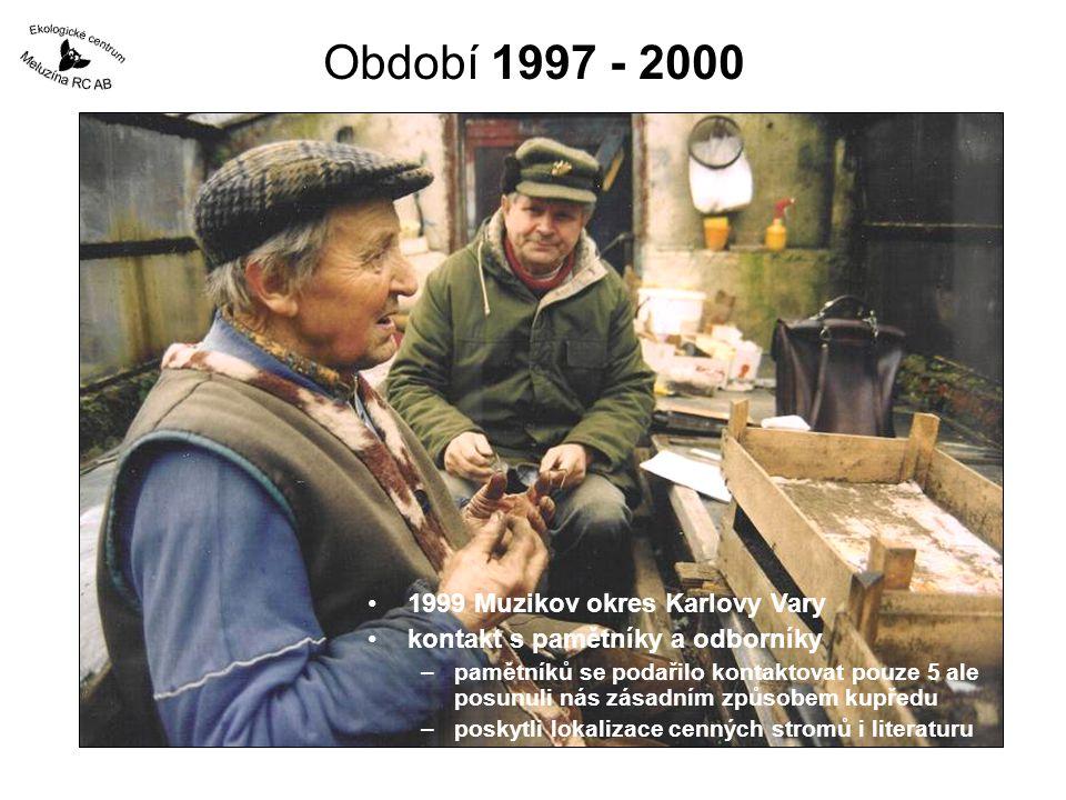 Období 1997 - 2000 1999 Muzikov okres Karlovy Vary