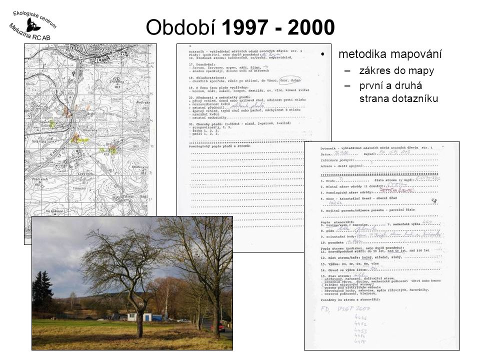 Období 1997 - 2000 metodika mapování zákres do mapy