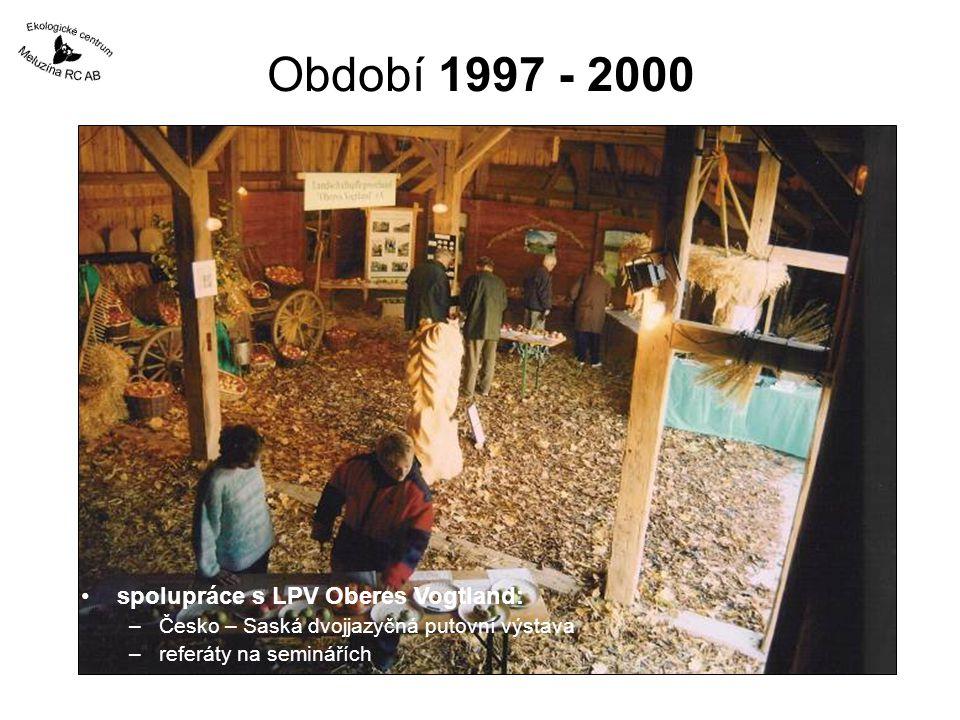 Období 1997 - 2000 spolupráce s LPV Oberes Vogtland: